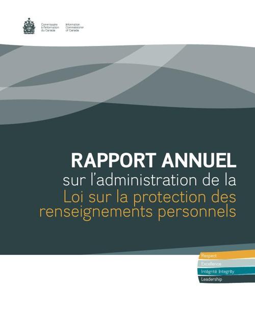 Rapport annuel sur l'administration de la Loi sur la proctection