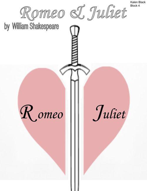 Romeo and Juliet Digital Scrapbook - Kalen Black