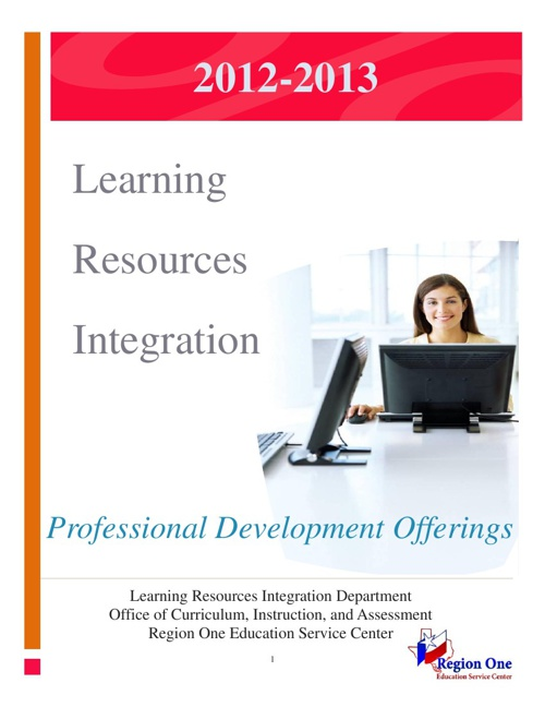 Region One ESC Learning Resources Integration
