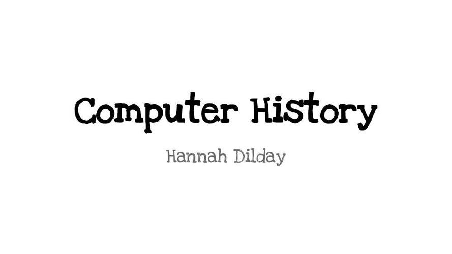 Computer History -- CBA 5th Period 2014
