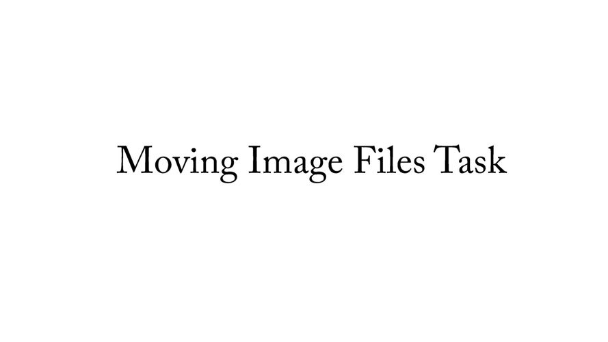 Moving Image Files Task (Completed version)