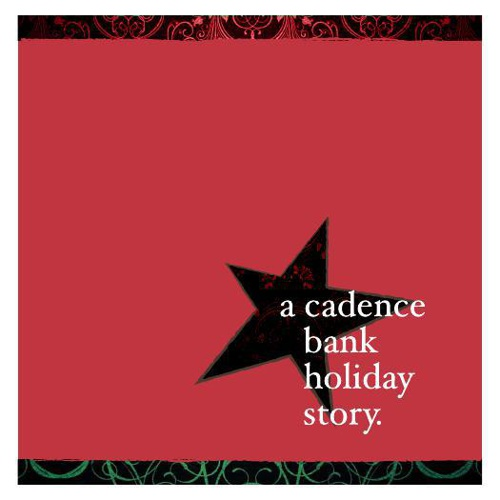 A Cadence Bank Holiday Story