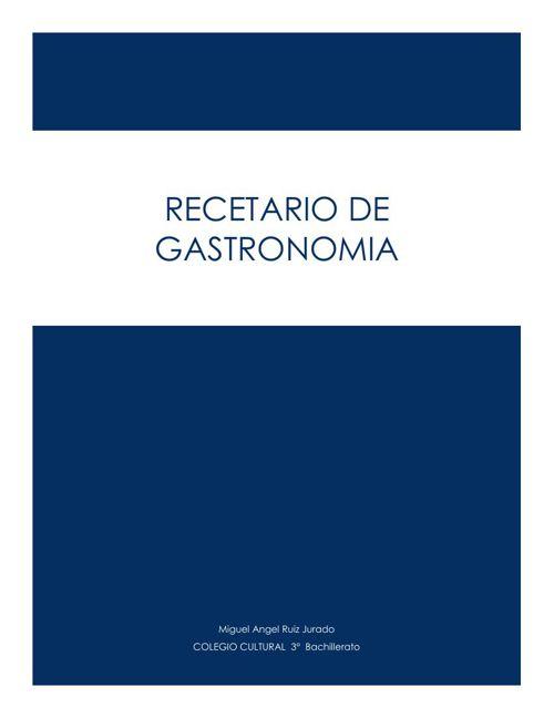 RECETARIO Miguel A. Ruiz Jurado