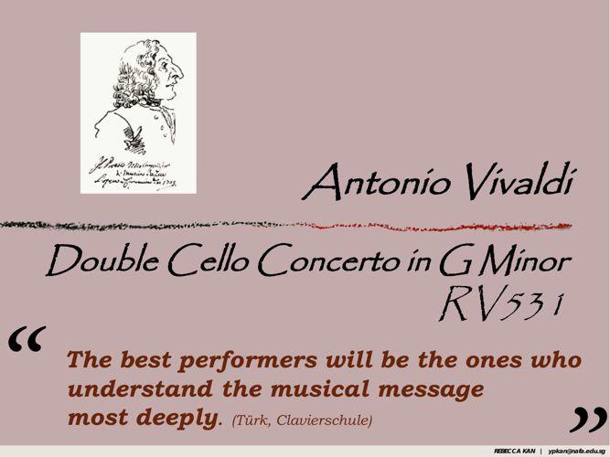 Viva Vivaldi - Double Cello Concerto RV531