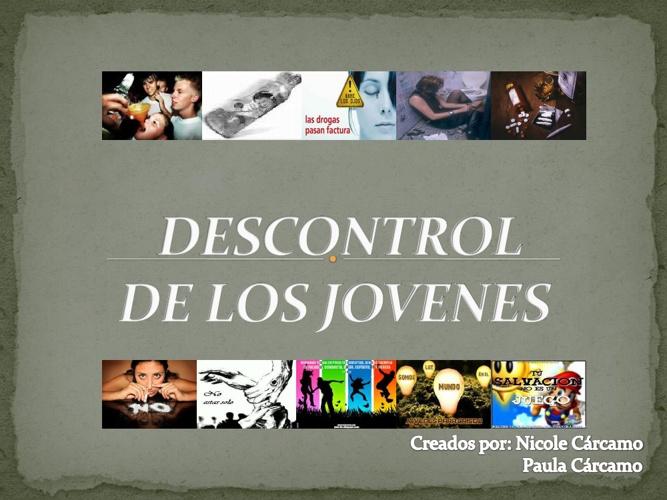 DESCONTROL DE LOS JOVENES