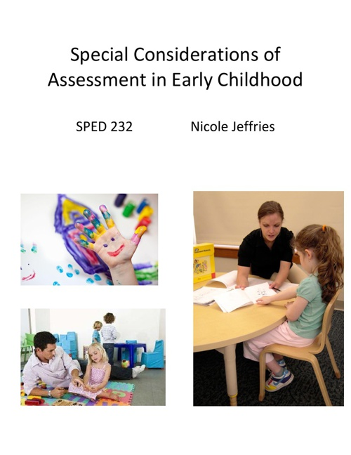 Special Considerations of Assessment in Early Childhoood