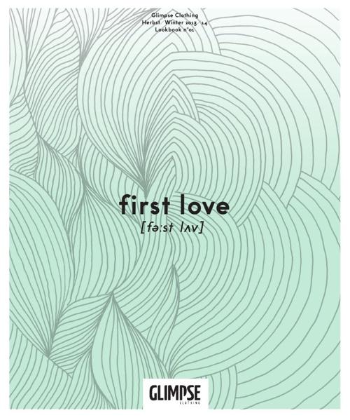 "GLIMPSE Lookbook No. 01 ""first love"""