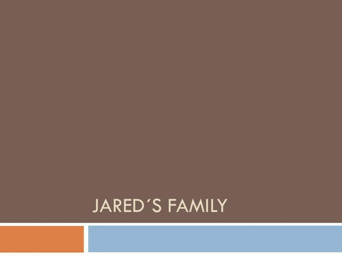 Jared´s Family