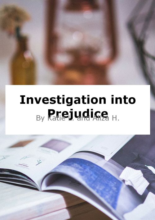 An Investigation into Prejudice.
