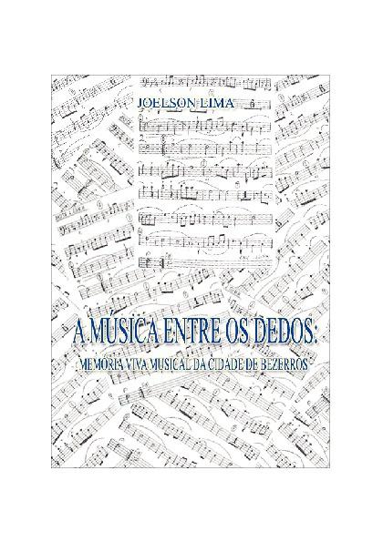 A MÚSICA ENTRE OS DEDOS - Joelson Lima