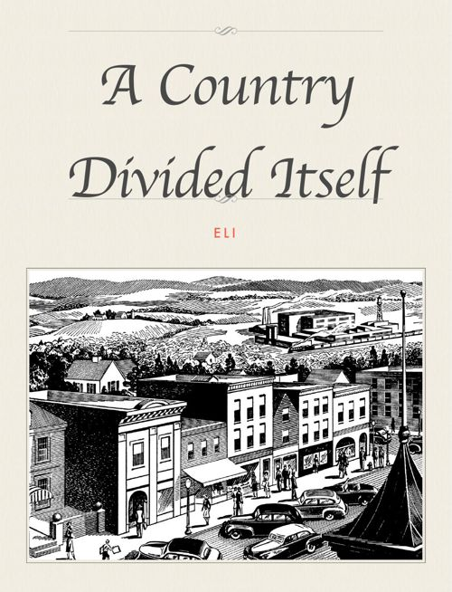 A Country Divided Against Itself