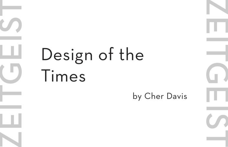 Zeitgeist: Design of the Times