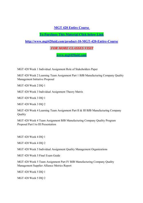MGT 420 AID  Entire Course /mgt420aid.com