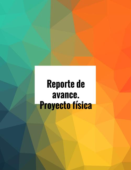 Copy of Copy of Copy of Protecto semestral de física básica