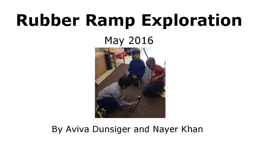 Rubber Ramp Exploration