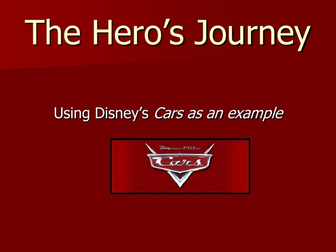 Cars Hero's Journey