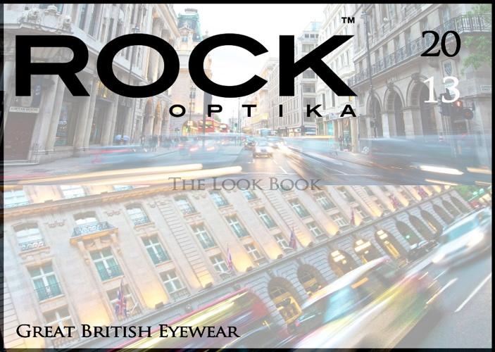 RockOptika Look Book 2013