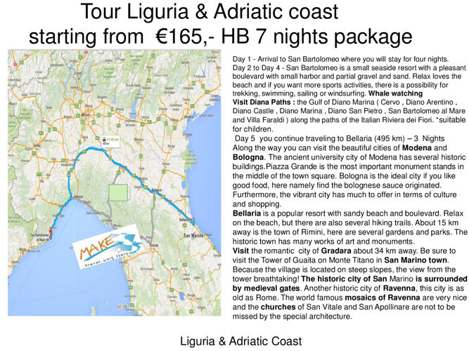 Coast To  Coast  Liguria &  Adriatic