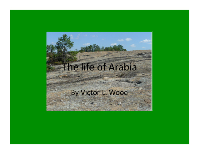 The Life of Arabia