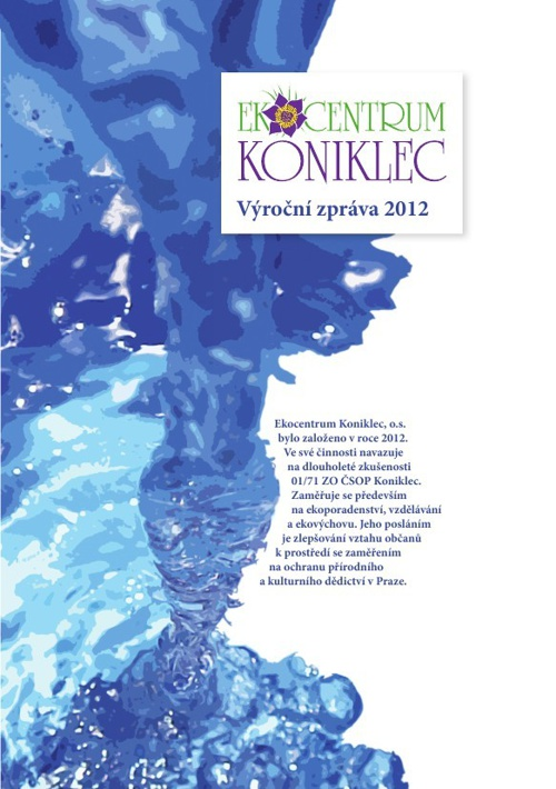Výroční zpráva 2012 Ekocentrum Koniklec, o.s.