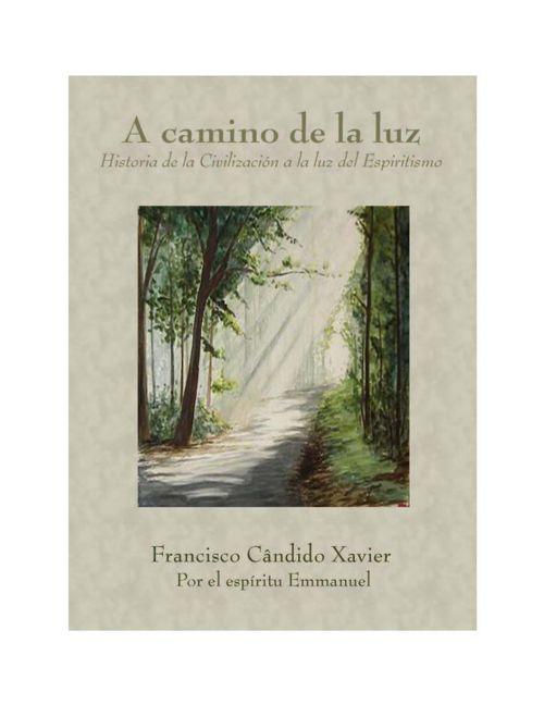 A Camino De La Luz