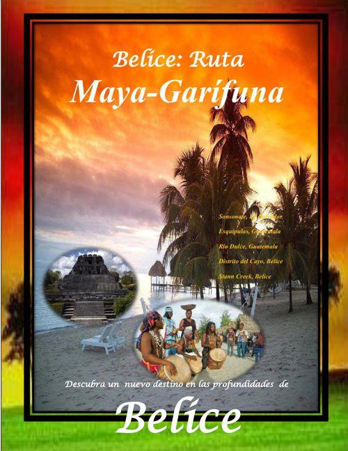 Belice:Ruta Maya-Garifuna