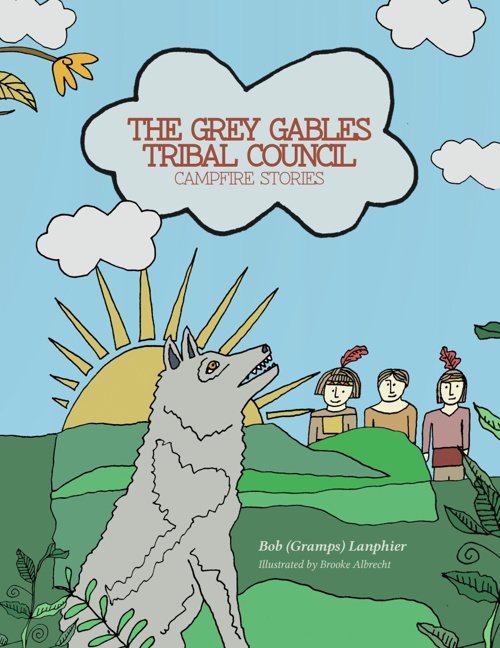 THE GREY GABLES TRIBAL COUNCIL: Campfire Stories