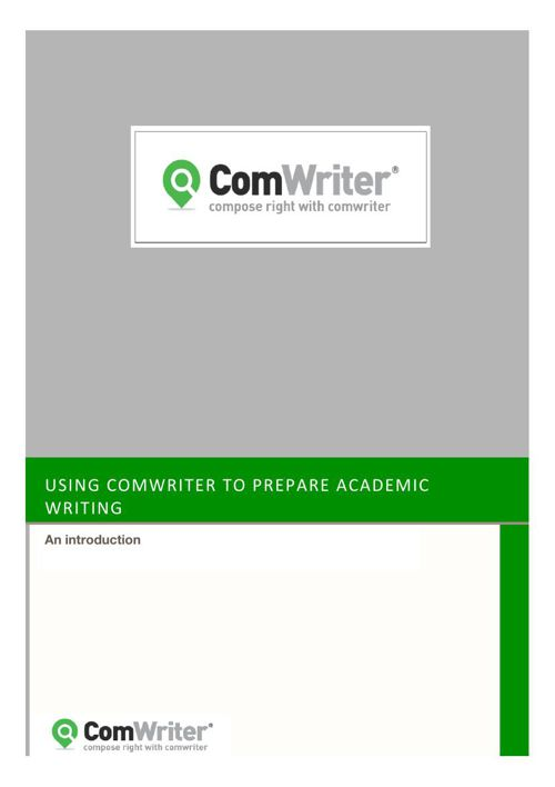 Using ComWriter to Prepare Academic Writing: An introduction