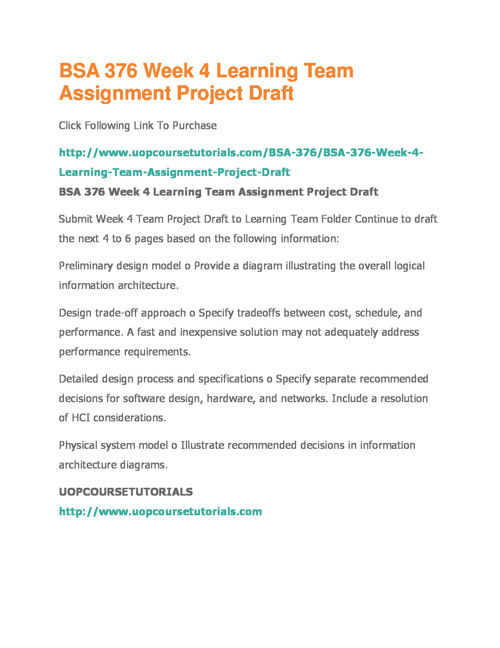 BSA 376 Week 4 Learning Team Assignment Project Draft