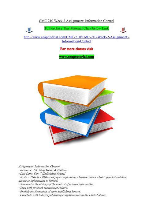 CMC 210 Week 2 Assignment Information Control