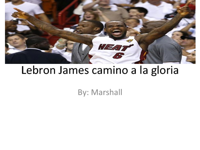 Lebron road to glory