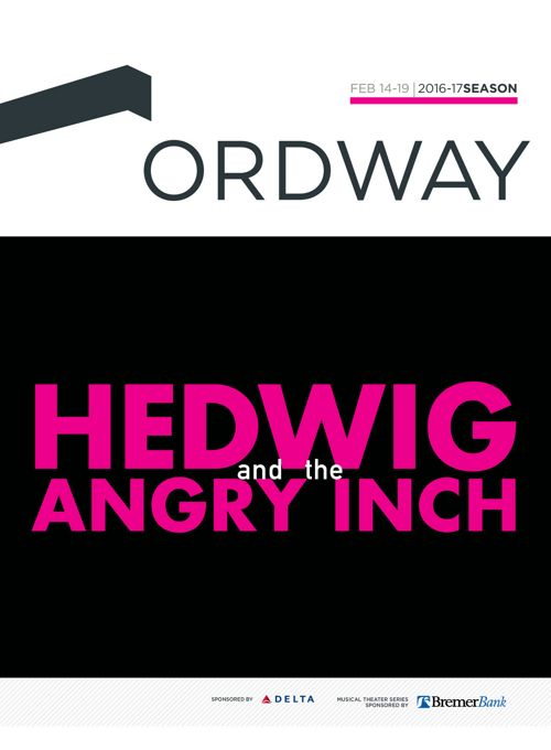 Hedwig and the Angry Inch program | 2016-17 Ordway Season