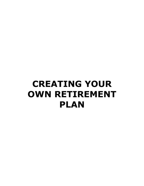 Planning Your Own Retirement