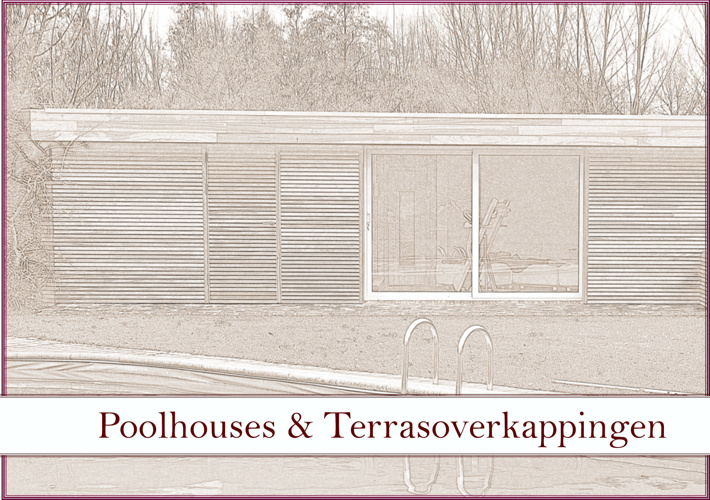 Poolhouses & Terrasoverkappingen Verandaland