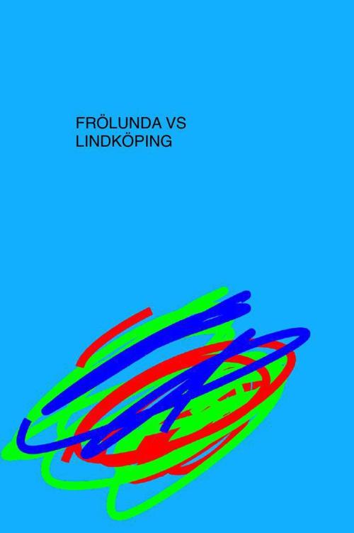 Frölunda vs Linköping