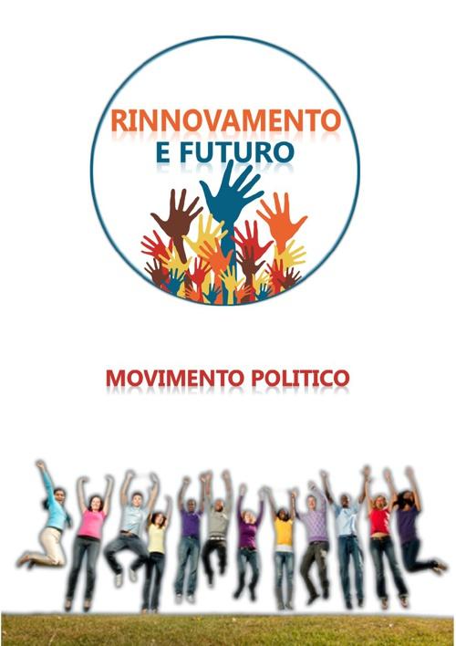 Rinnovamento e Futuro - Movimento Politico - Montagnareale