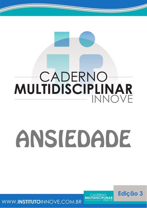Caderno Multidisciplinar Innove_Ansiedade