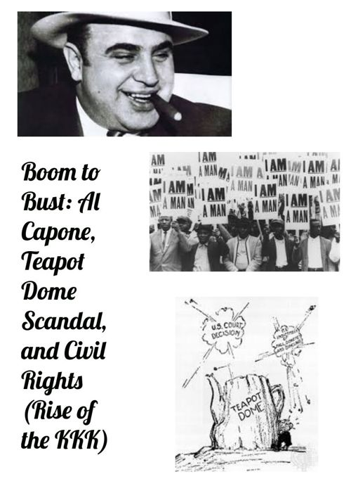 Al Capone, Teapot dome scandal, and Civil rights