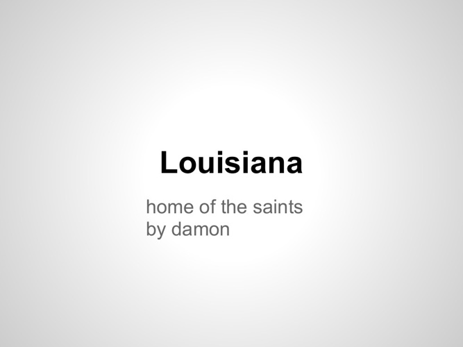 LOUISIANA HOME OF THE SANTES