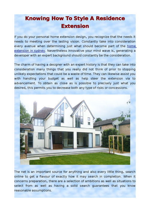 Knowing How to Style a Residence Extension