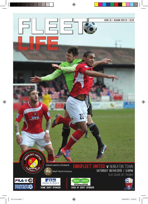 MatchDay Programme Ebbsfleet Utd vs Nuneaton Town 6th April 13