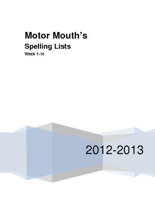 Motor Mouth's Spelling Lists 1-10