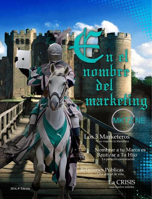 8º Edición -En el Nombre del Marketing- | Marzo 2014
