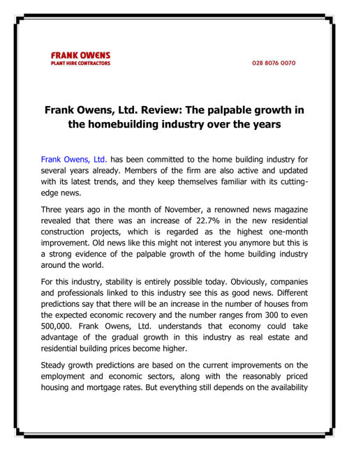 Frank Owens, Ltd. Review - The palpable growth in the homebuildi