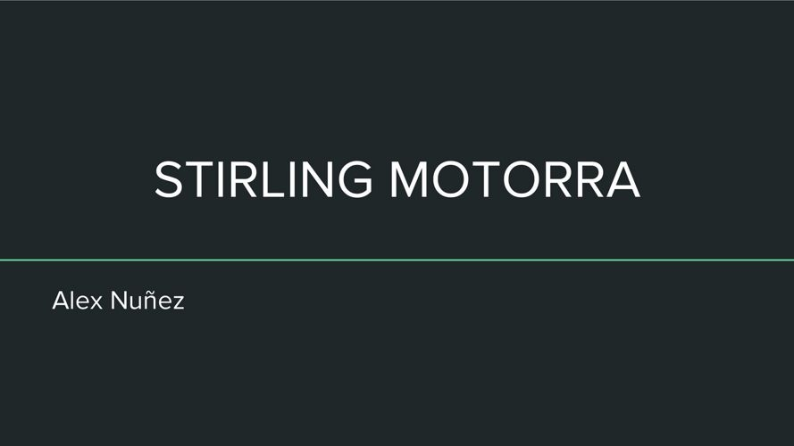 STIRLING MOTORRA