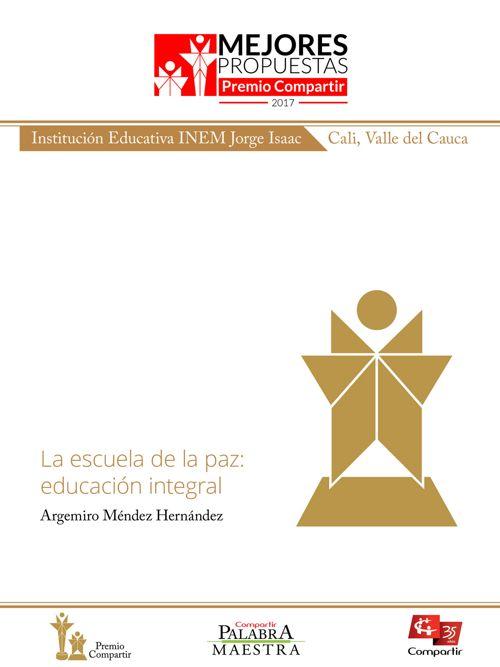 La escuela de la paz: educación integral