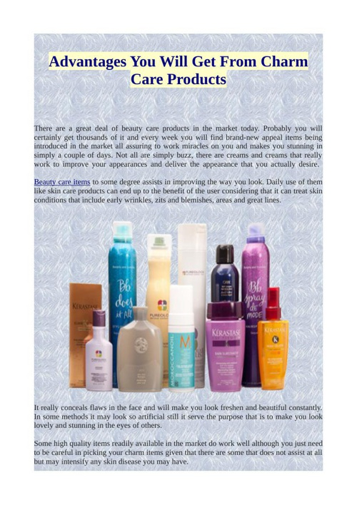 Advantages You Will Get From Charm Care Products
