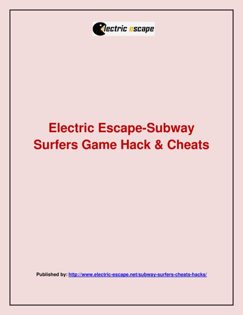 Electric Escape-Subway Surfers Game Hack & Cheats