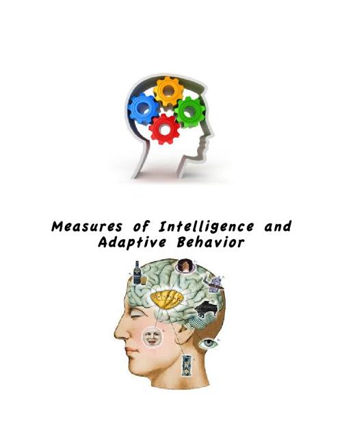 Measure of Intelligence and Adaptive Behavior