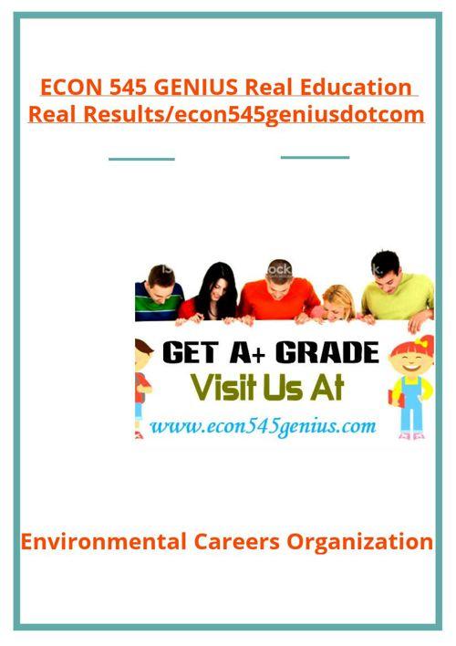 ECON 545 GENIUS Real Education Real Results/econ545geniusdot